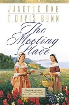 The Meeting Place (Song of Acadia Book #1) par [Oke, Janette, Bunn, T. Davis]