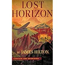 Lost Horizon by James Hilton (2016-07-28)