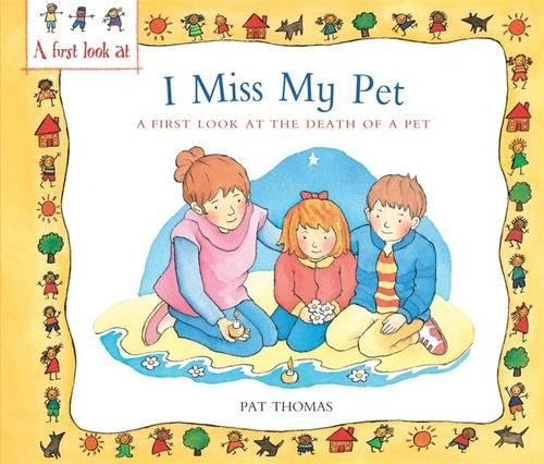 I miss my pet : a first look at the death of a pet