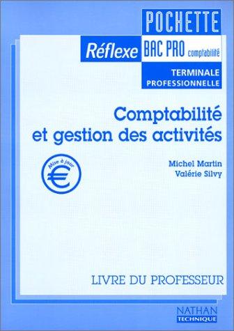 Pochette Réflexe Bac Pro : Comptabilité et gestion des activités (livre du professeur)