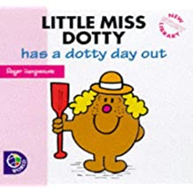 Little Miss Dotty Has a Dotty Day Out (Little Miss New Story Library)