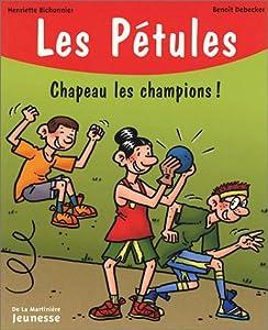 """Afficher """"Les pétules n° 15 Chapeau les champions !"""""""