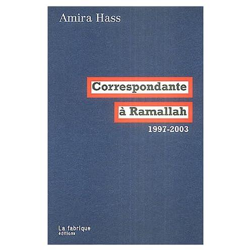 Correspondante à Ramallah: 1997-2003