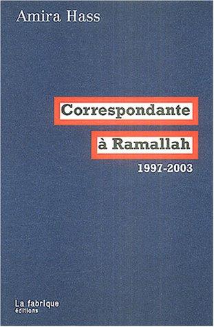 Correspondante à Ramallah : Articles po...