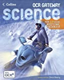 GCSE Science for OCR B – Gateway Science – Additional Science Student Book (GCSE Science for AQA)