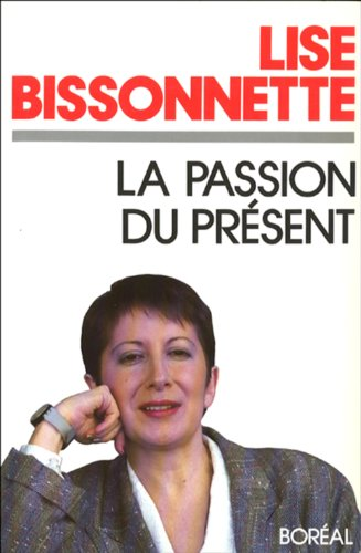 La Passion du présent
