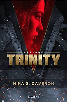 TRINITY: PRELUDE: Actionthriller