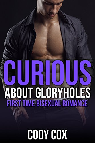 Curious About Gloryholes: First Time Bisexual Romance (English Edition)