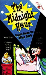 The Midnight Hour: Bright Ideas for After Dark