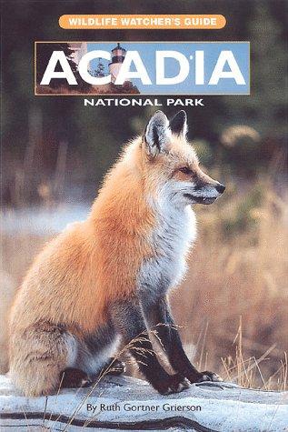 Acadia National Park (Wildlife watcher's guide) [Idioma Inglés]