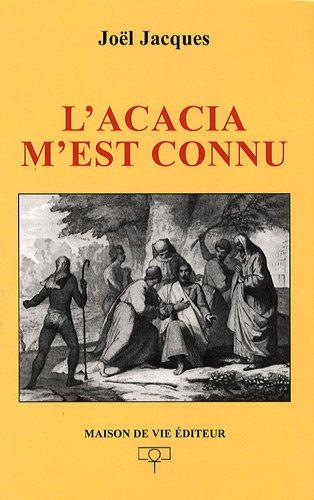 Acacia m'est connu (l')