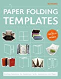 Paper Folding Templates: Folding Solutions for Brochures, Invitations & Flyers
