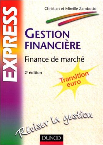 Gestion financière : finance de marché...