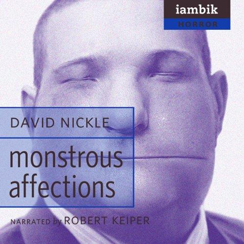 Monstrous Affections  Audiolibri