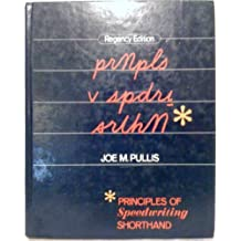 Principles of Speedwriting Shorthand by Joe M. Pullis (1984-01-08)