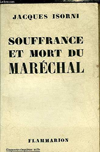 Souffrance et mort du Maréchal Pétain. par ISORNI Jacques
