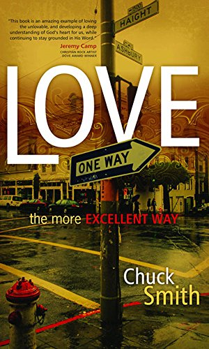 Love: The More Excellent Way (English Edition)