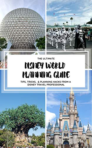 The Ultimate Disney World Planning Guide: Tips, Tricks, & Planning hacks from a Disney Travel Professional (English Edition) - Guide Planning Disney
