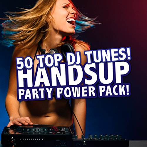 Handsup Party Power Pack! - 50 Top DJ Tunes! Mp3 Power Pack