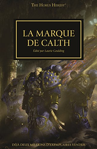 La Marque de Calth (Mark of Calth t. 25)