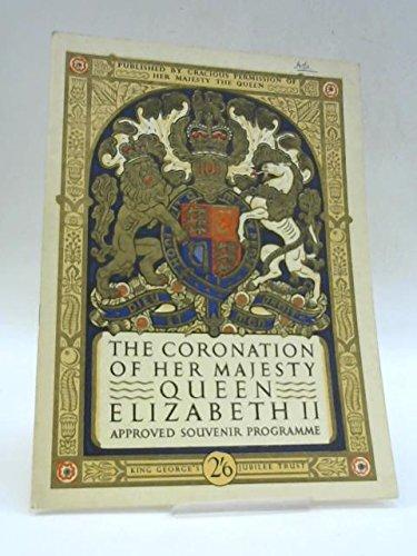 The Coronation Of Queen Elizabeth II Approved Souvenir Programme