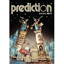 Prediction Annual 2015: Your Complete Guide to Love, Luck and Work in 2015