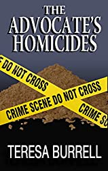 The Advocate's Homicides (The Advocate Series Book 8) (English Edition)