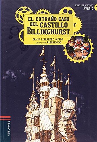 El extraño caso del castillo Billinghurst (Escuela de Detectives Avante)