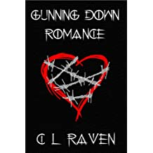 Gunning Down Romance (Romance is Dead Book 1)