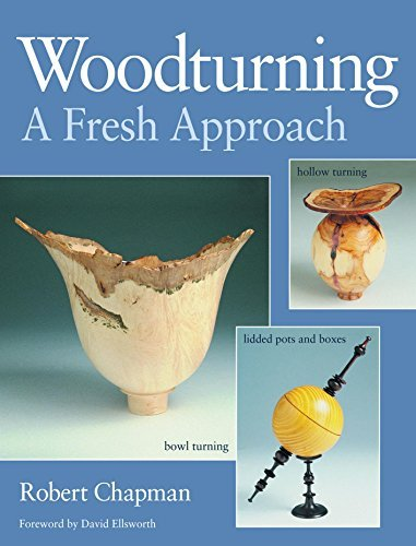 Woodturning A Fresh Approach by Robert Chapman (2000-06-30)