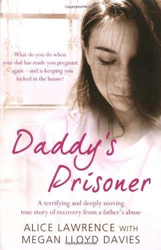 Daddy's Prisoner by Megan Lloyd-Davies (2009-08-20)