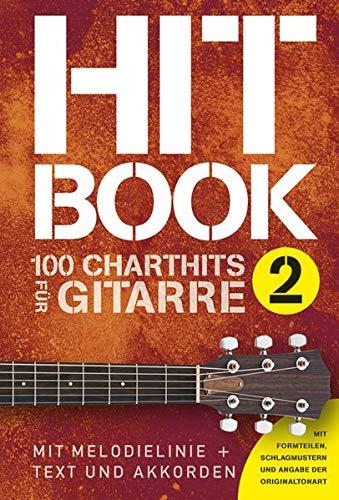Hitbook 2 - 100 Charthits für Gitarre