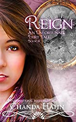 Reign (An Unfortunate Fairy Tale Book 4) (English Edition)