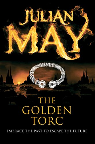 The Golden Torc. Saga Of The Exiles - Book Two