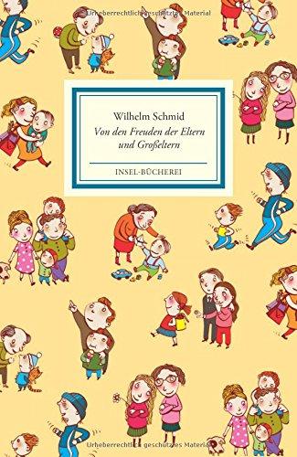 Preisvergleich Produktbild Insel-Bücherei: Von den Freuden der Eltern und Großeltern