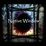 Songtexte von Native Window - Native Window