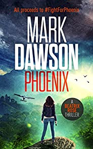Phoenix (Kindle Single) (Beatrix Rose)