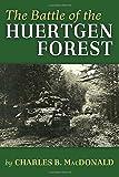 The Battle of the Huertgen Forest