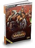 World of Warcraft: Warlords of Draenor - Das offizielle L�sungsbuch