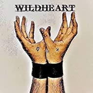 The WildHeart [Explicit]