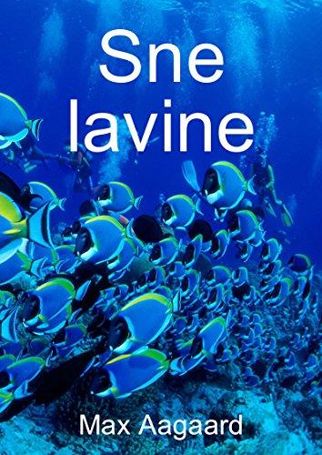 Sne lavine (Danish Edition) por Max  Aagaard