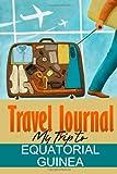 Travel Journal: My Trip to Equatorial Guinea
