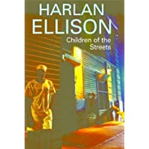 Children of the Streets by Harlan Ellison (2004-12-01)