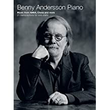 Benny Andersson Piano: Music from ABBA, Chess and more