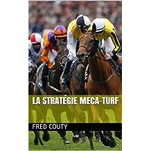 La stratégie MECA-TURF (French Edition)