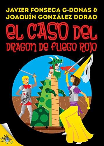 Clara Secret: V. El caso del dragón de fuego rojo (Clara Secret: CS 123 Secret Files nº 5) por Javier Fonseca G-Donas