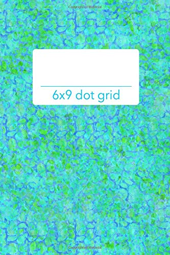 6x9 dot grid: GREEN groovy colorful cover sketch book planner organizer with dot grid pages! (Groovy Party Supplies)