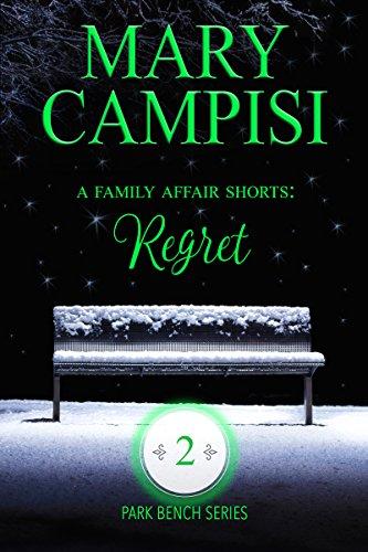 A Family Affair Shorts: Regret (Park Bench series Book 2)