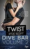 twist dive bar volume 2