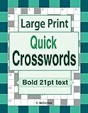 Large Print Quick Crosswords: Volume 1